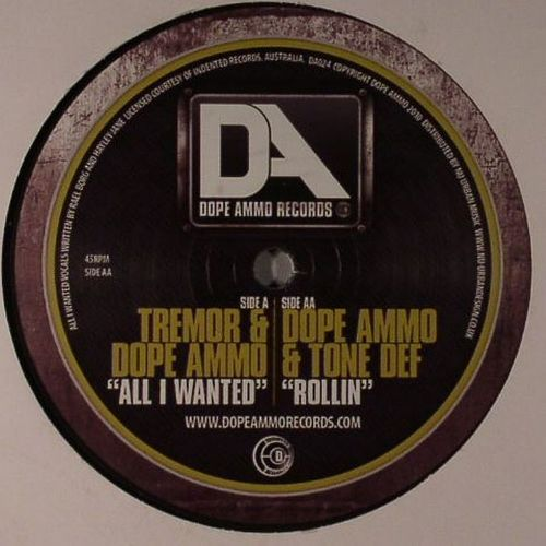 Tremor & Dope Ammo / Dope Ammo & Tone Def - All I Wanted / Rollin 2010