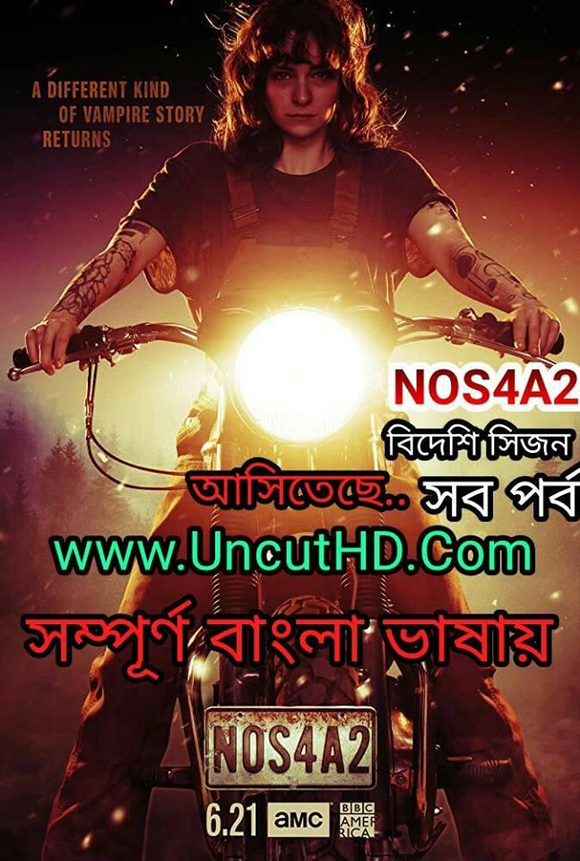 NOS4A2 (2019) Bangla Dubbed 1080p HDRIp 12GB Esubs DL