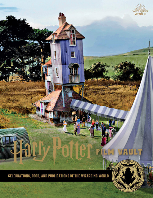 Harry-Potter-Film-Vault-v12-Celebrations-Food-and-Publications-of-the-Wizarding-World-000.jpg