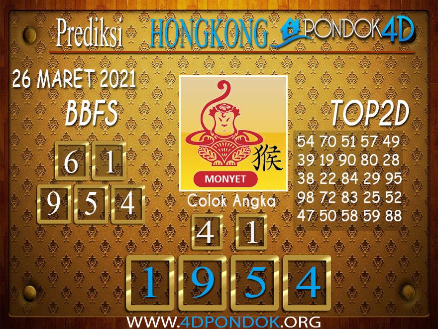 Prediksi Togel HONGKONG PONDOK4D 26 MARET 2021