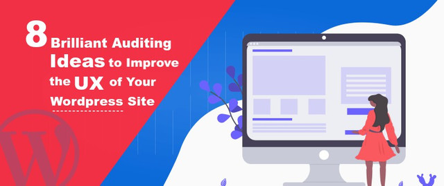 8-Brilliant-Auditing-Ideas-to-Improve-the-UX-of-Your-Wordpress-Website