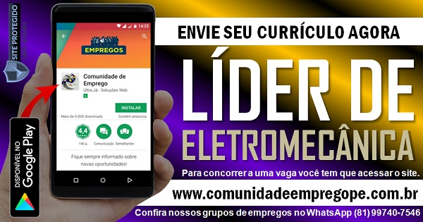 LÍDER DE ELETROMECÂNICA PARA EMPRESA DE SERVIÇOS DE ENGENHARIA EM IGARASSU