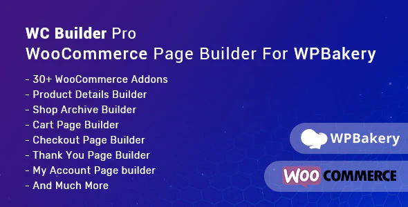 CodeCanyon - WC Builder Pro v1.0.4 - WooCommerce Page Builder for WPBakery - 24430134