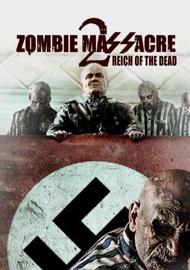 Masakra Zombie 2 / Zombie Massacre 2: Reich of the Dead (2015) PL.AC3.DVDRip.XviD-GR4PE | Lektor PL