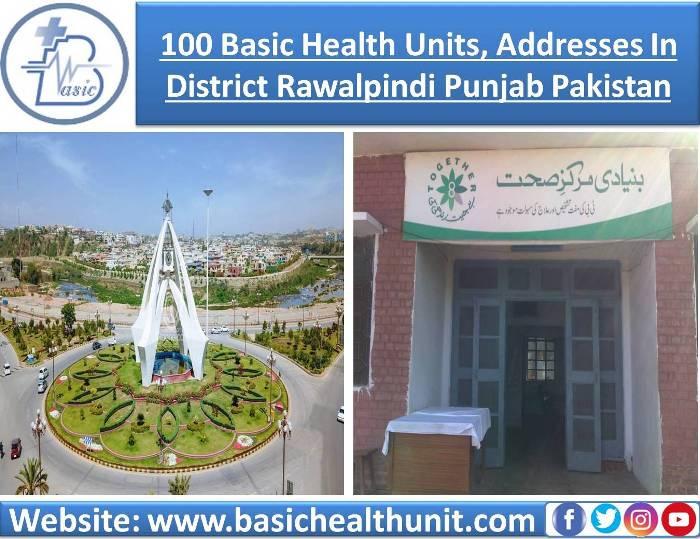 100 Basic Health Units And Address In District Rawalpindi Punjab Pakistan