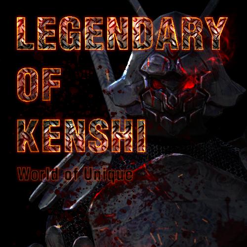 Legendary of Kenshi - World of Unique / Легендарный Кенши - Уникальный Мир