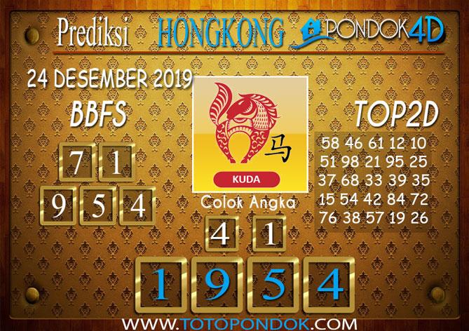 Prediksi Togel HONGKONG PONDOK4D 24 DESEMBER 2019