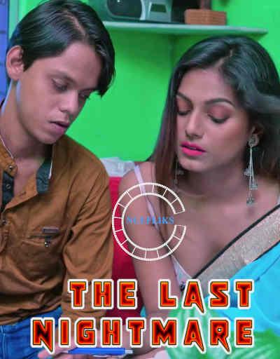 18+ The Last Nightmare 2021 Nuefliks Original Hindi Short Film 720p HDRip 350MB Download