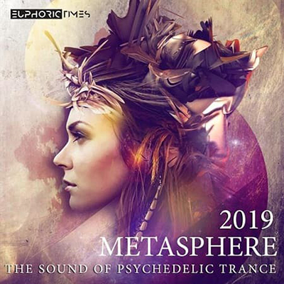 Metasphere: The Sound Of Psychedelic Trance (2019) MP3 320 kbps