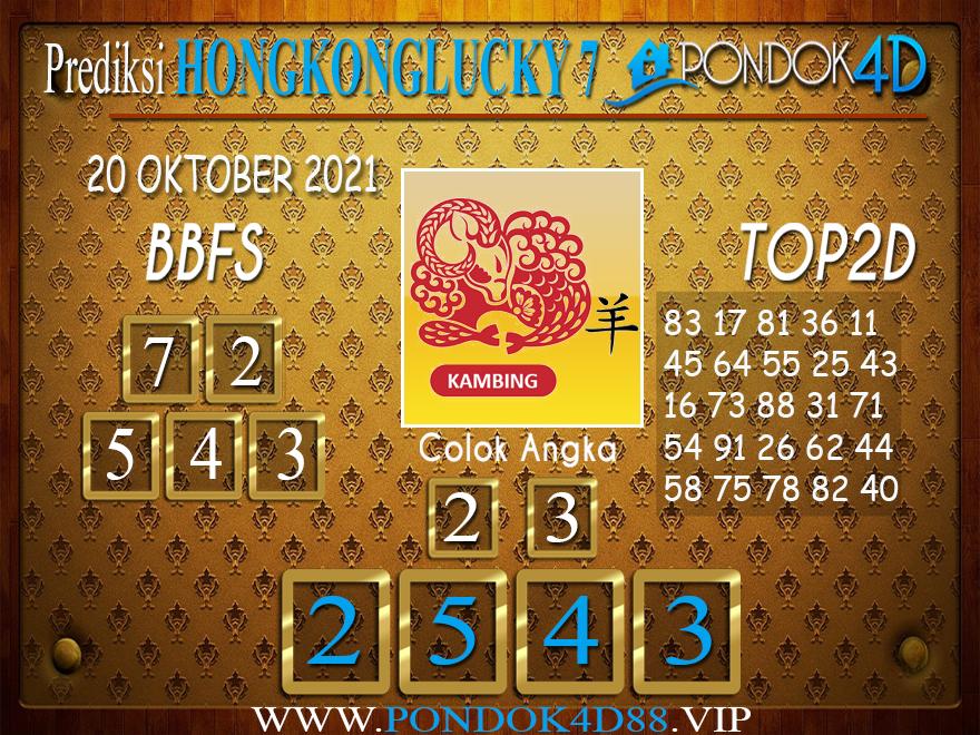 Prediksi Togel HONGKONG LUCKY7 PONDOK4D 20 OKTOBER 2021