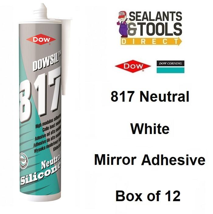 Dow Corning Dowsil 817 Mirror Adhesive White Box of 12