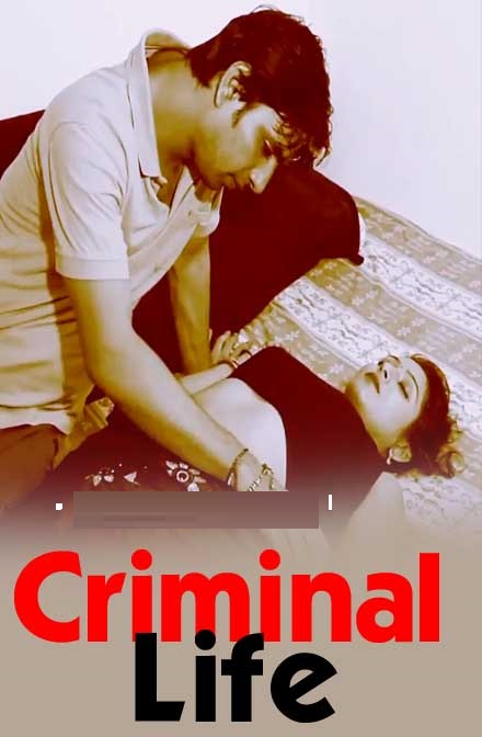 Criminal Life 2020 Hindi Web Series 720p HDRip 650MB Download