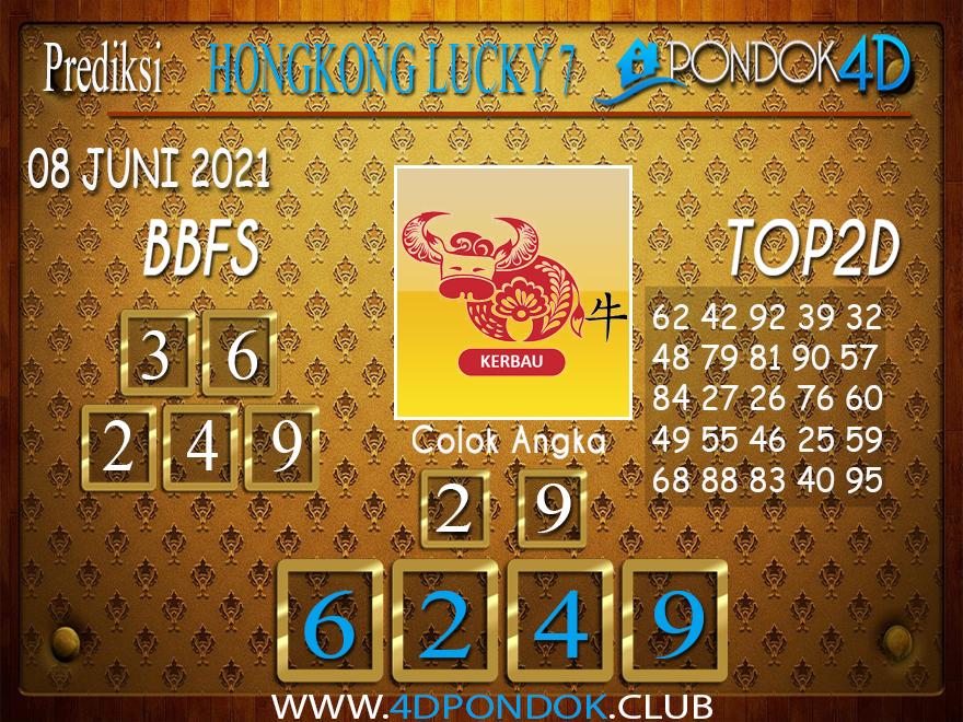 Prediksi Togel HONGKONG LUCKY7 PONDOK4D 08 JUNI 2021