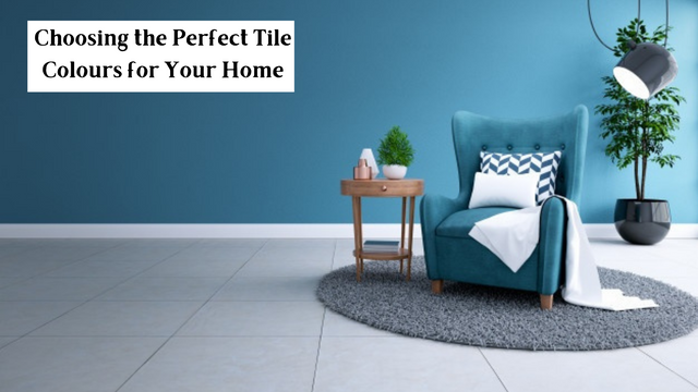 Choosing the Perfect Tile Colours for Your Home