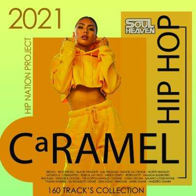 VA - Hip Hop Caramel (2021)