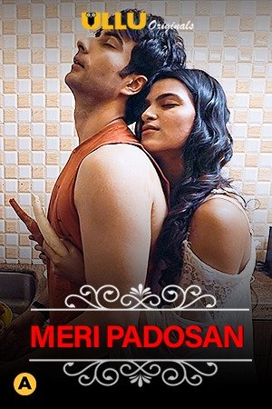 18+ Charmsukh (Meri Padosan) 2021 S01 Hindi Complete Web Series 1080p HDRip 450MB Download