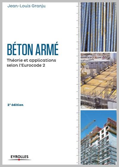 Béton armé Théorie et applications selon l'Eurocode 2
