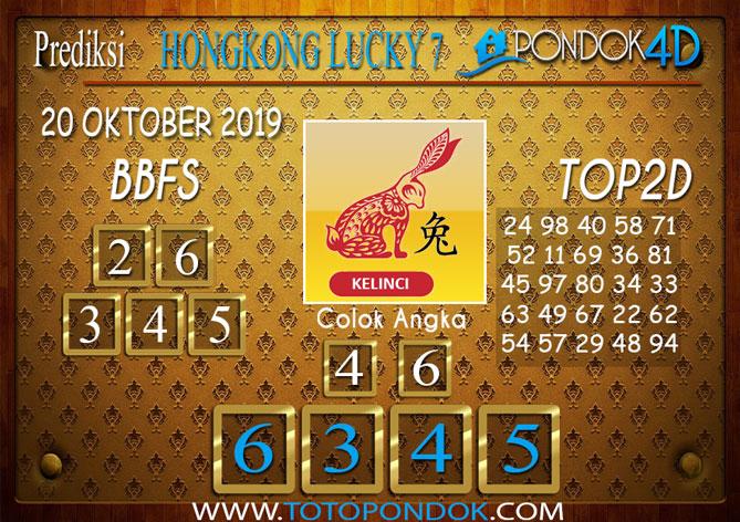 Prediksi Togel HONGKONG LUCKY 7 PONDOK4D 20 OKTOBER 2019