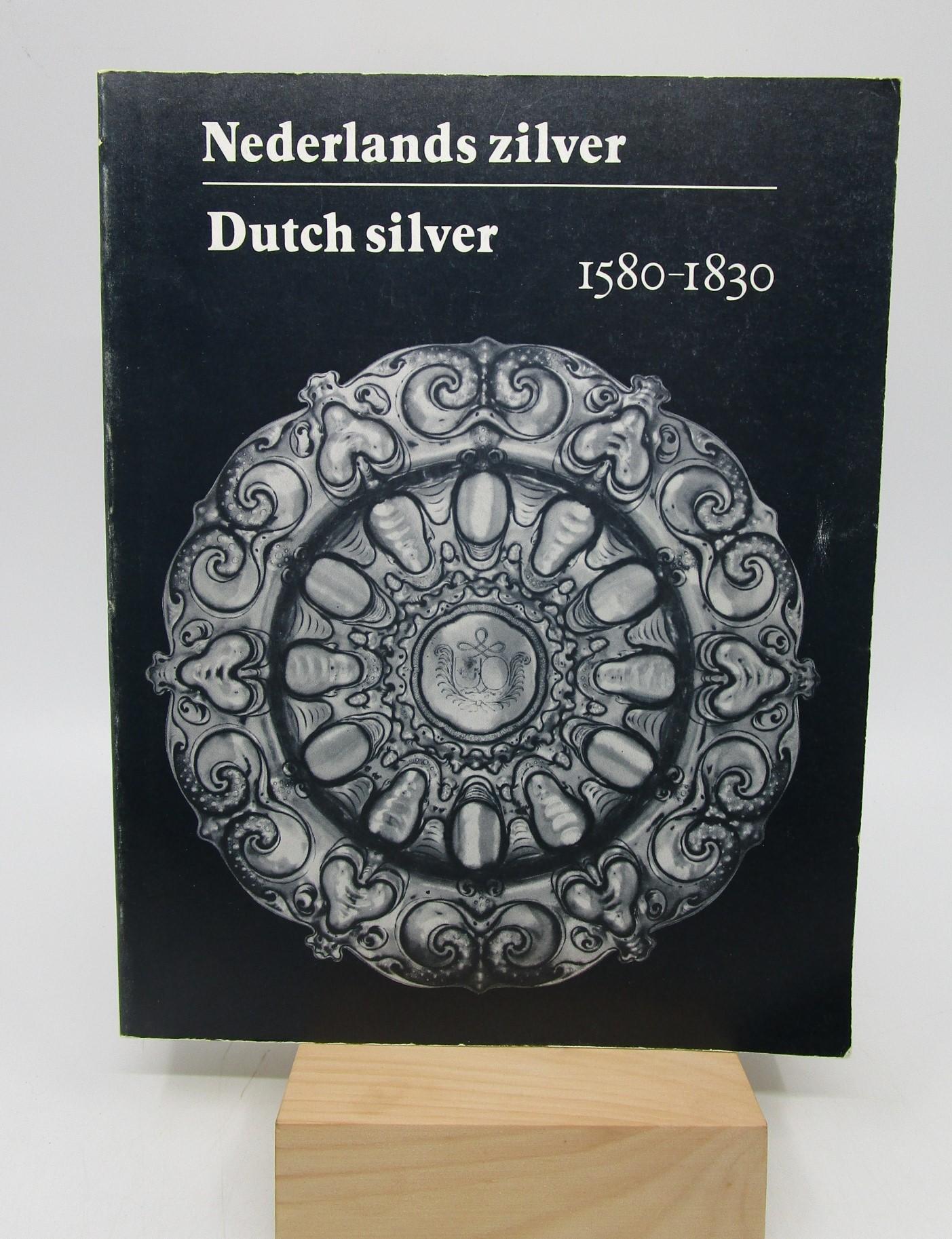Image for Nederlands zilver =: Dutch silver : 1580-1830 (Dutch Edition)