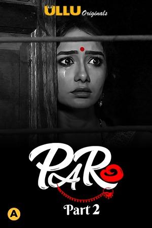 Paro | Part 1 | Hindi | 1080p | 720p | WEB-DL