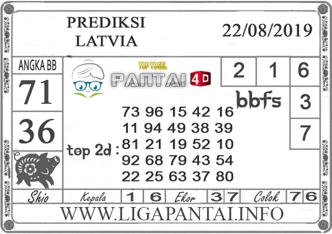 "PREDIKSI TOGEL ""LATVIA"" PANTAI4D 22 AGUSTUS 2019"