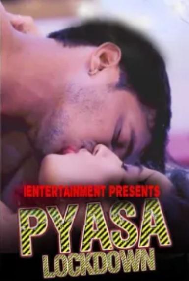 Pyasa Lockdown (2021) Hindi iEntertainment Short Film 720p Watch Online