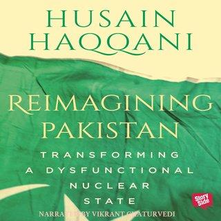 Transforming a Dysfunctional Nuclear State - Husain Haqqani