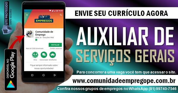 AUXILIAR DE SERVIÇOS GERAIS PARA EMPRESA SITUADA NO CABO DE SANTO AGOSTINHO