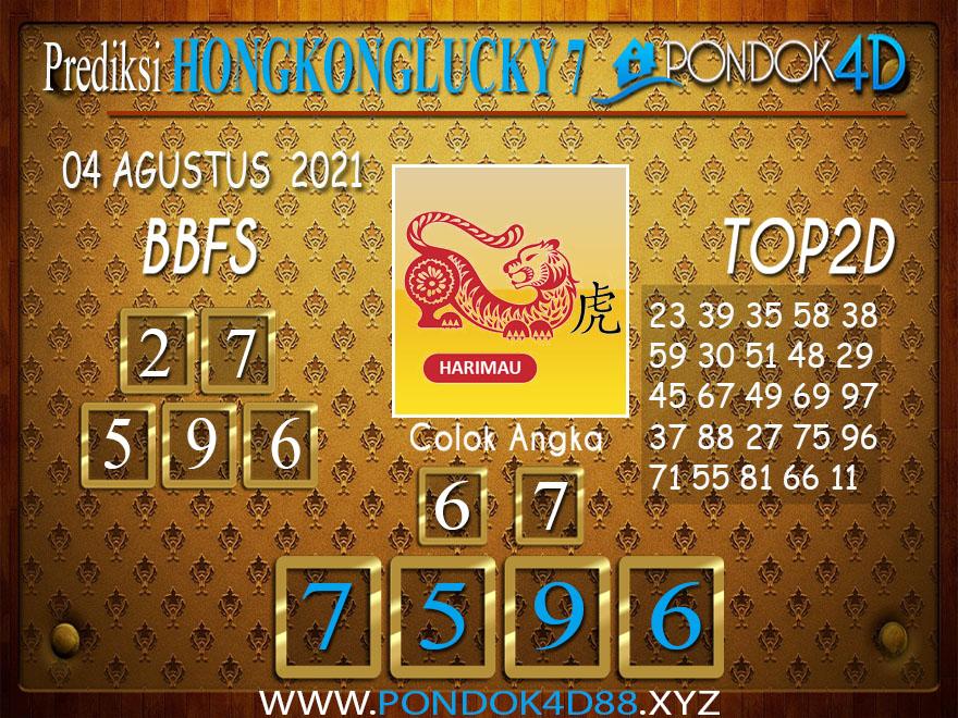 Prediksi Togel HONGKONG LUCKY7 PONDOK4D 04 AGUSTUS 2021