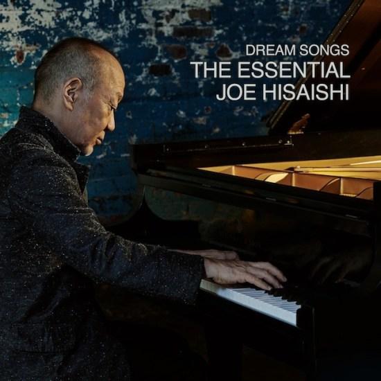 [Album] Joe Hisaishi – Dream Songs The Essential Joe Hisaishi