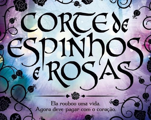 'Corte de Espinhos e Rosas', de Sarah J. Mass, será adaptada em série pela Hulu
