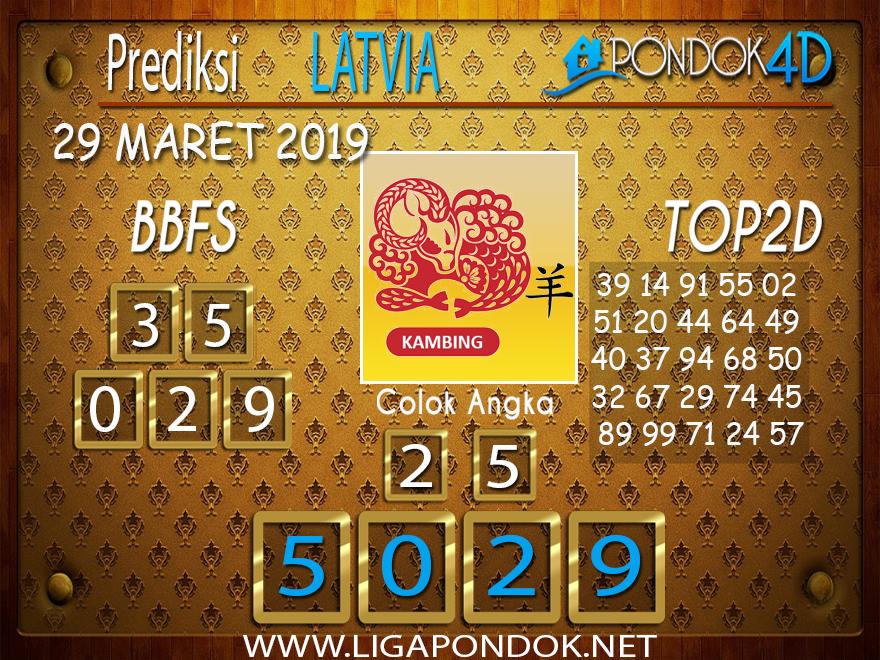 Prediksi Togel LATVIA PONDOK4D 29 MARET 2019