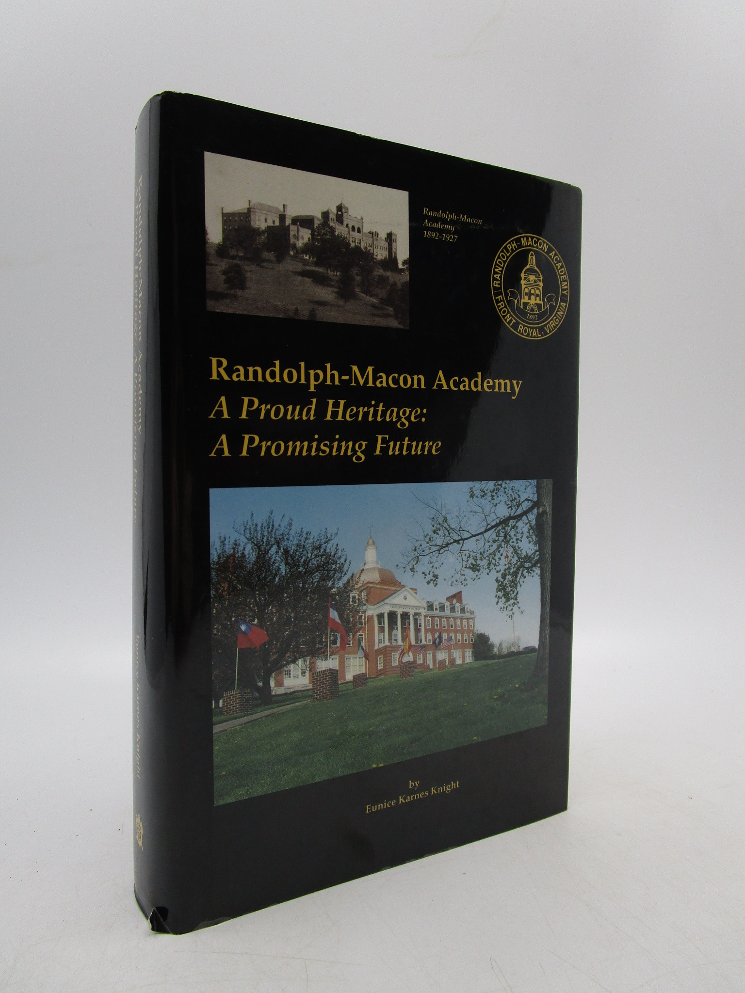 Image for Randolph-Macon Academy; A Proud Heritage: A Promising Future (Signed First Edition)