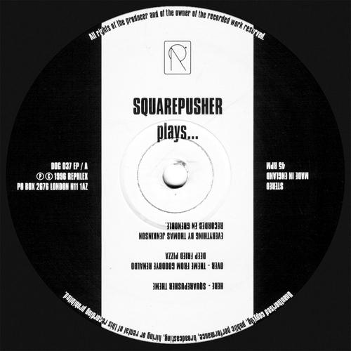 Squarepusher - Squarepusher Plays...