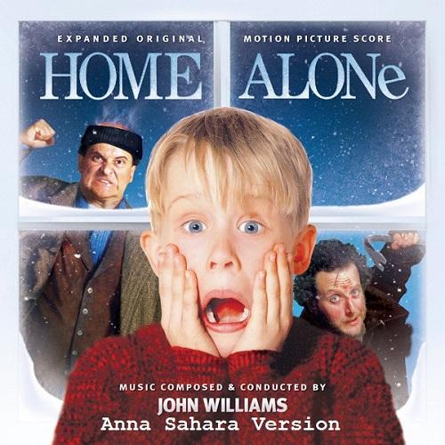 John Williams - Home Alone (Anna Sahara Version) [2020]