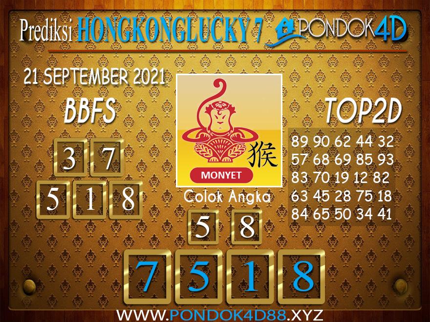 Prediksi Togel HONGKONG LUCKY7 PONDOK4D 21 SEPT 2021