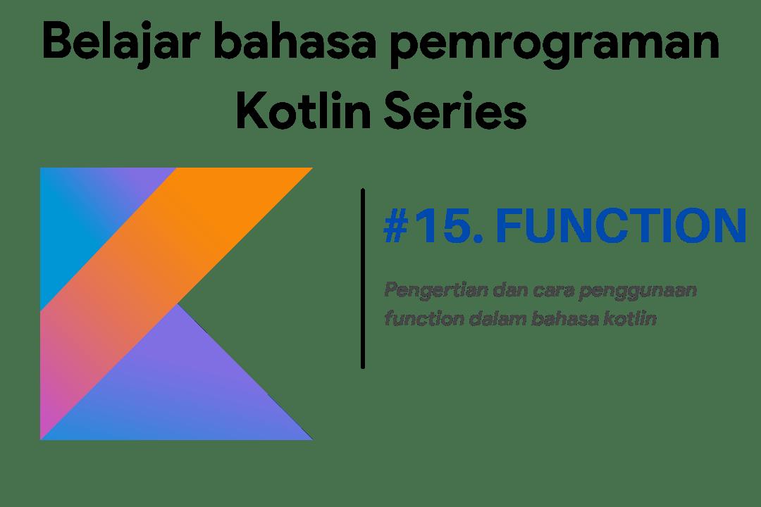 penggunaan Function dalam bahasa Kotlin