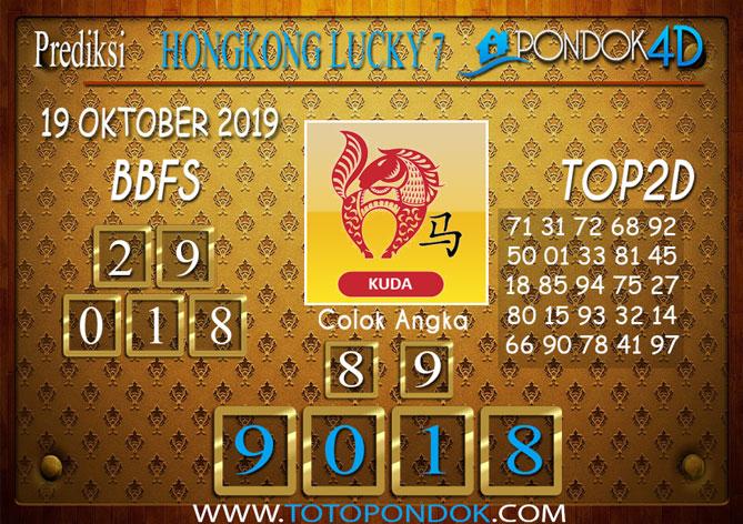 Prediksi Togel HONGKONG LUCKY 7 PONDOK4D 19 OKTOBER 2019