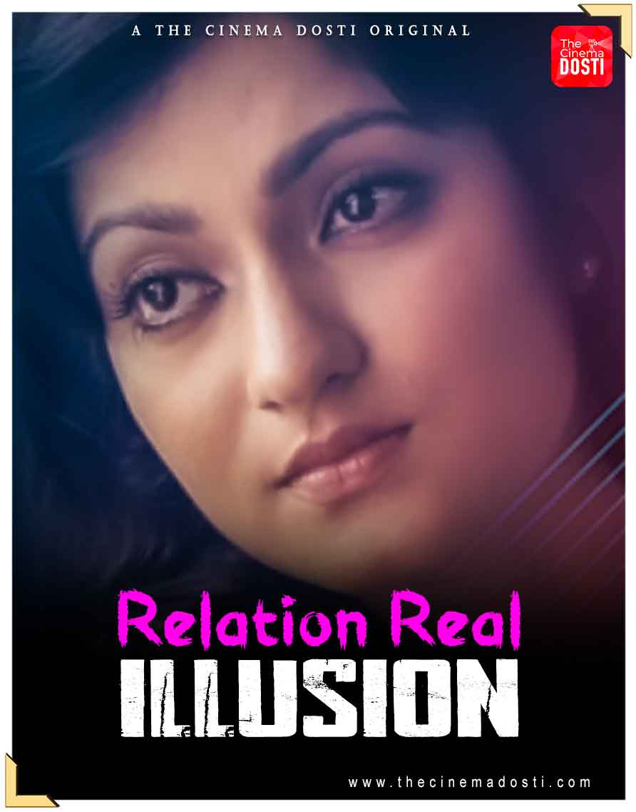 (18+) Relation Real Illusion (2021) Hindi UnTouched WEB-DL 720P x264 100MB  Download