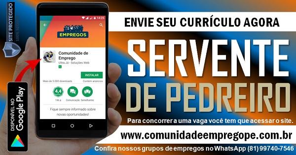 SERVENTE DE PEDREIRO, 02 VAGAS PARA EMPRESA DO SEGMENTO DE AÇOUGUE