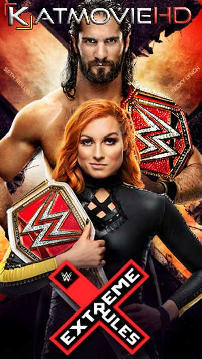WWE Extreme Rules (2019) PPV 480p 720p HD Full Show Download | Watch Online