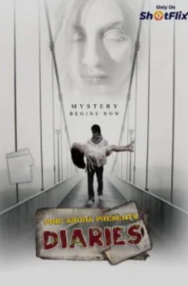 Diaries 2021 S01 Hindi Shotflix Web Series 480p Watch Online