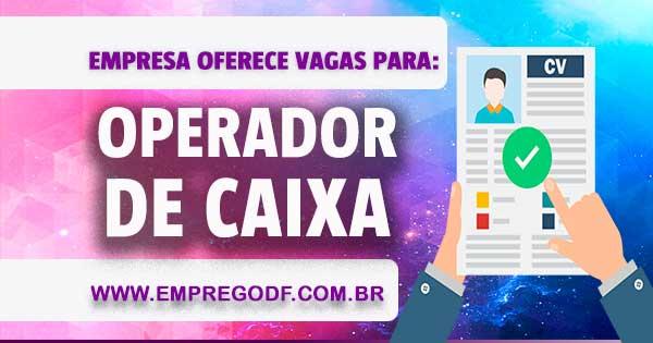 EMPREGO PARA OPERADOR DE CAIXA
