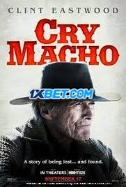 Cry Macho (2021) Telugu Dubbed Movie Watch Online