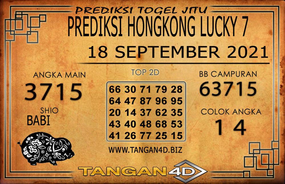 PREDIKSI TOGEL HONGKONG LUCKY7 TANGAN4D 18 SEPTEMBER 2021