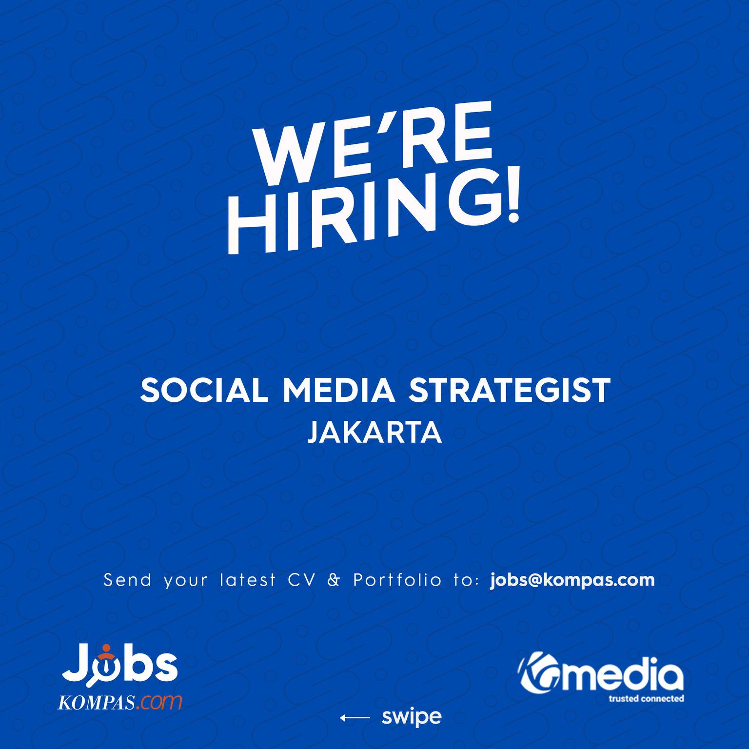 [Image: Lowongan-Social-Media-Strategist-Kompas.jpg]