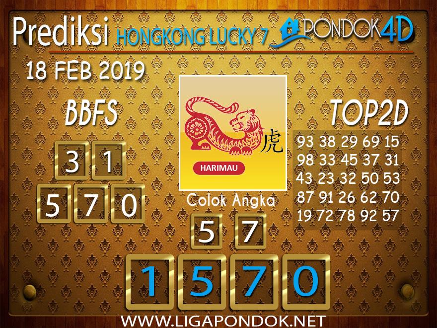 Prediksi Togel HONGKONG LUCKY7 PONDOK4D 18 FEBRUARI 2019