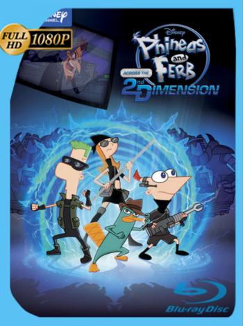 Phineas y Ferb: A Través de la Segunda Dimensión (2011) JPN BRRip [1080p] Latino [GoogleDrive] [zgnrips]