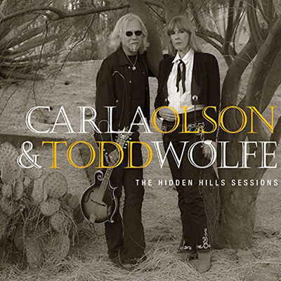 Carla Olson & Todd Wolfe-The Hidden Hills Sessions (2019) mp3 320 kbps