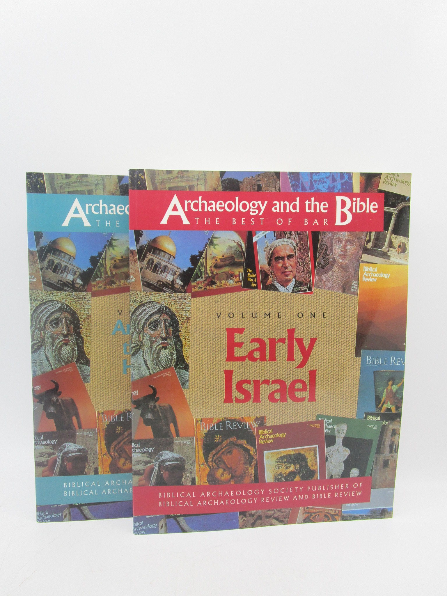 Image for Archaeology and the Bible: The Best of Bar. Volume one: Early Israel. Volume two: Archaeology in the World of Herod, Jesus and Paul
